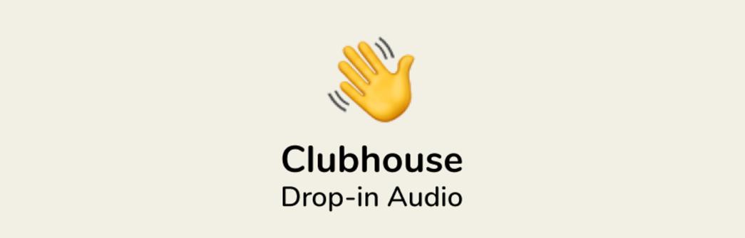 Clubhouse - A moda que veio para ficar!